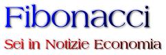 Fibonacci - Notizie Economia - Borsa